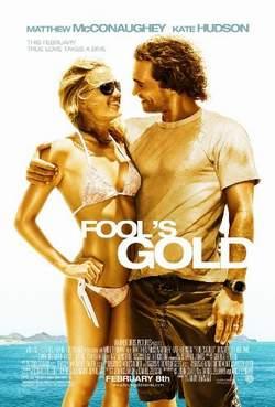 Золото дураков / Fool`s gold (2008) Фильм-Онлайн